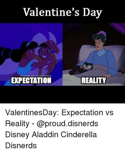 Disney Valentine Memes - valentine s day expectation reality valentinesday expectation vs reality disney aladdin