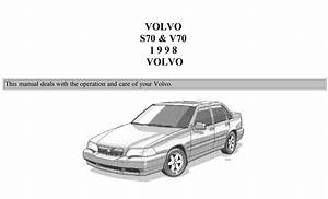 Volvo S70-v70 1998 Owner U0026 39 S Manual