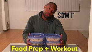 Fat Burning  Ud83d Udd25 Food Prep And Workout