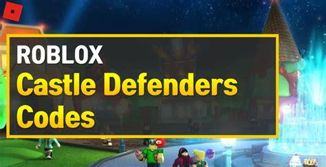 The highest quality tower defense game on roblox. Roblox Castle Defenders Codes (October 2020) - OwwYa