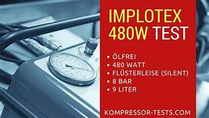 Kompressor ölfrei Test : implotex 480w fl sterkompressor lfrei im kompressor test youtube ~ Pilothousefishingboats.com Haus und Dekorationen