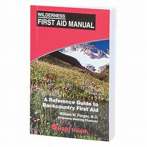 Wilderness First Aid Manual  Hart  Booklet
