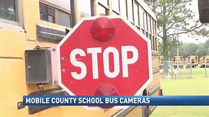 Mobile Co. schools to install stop arm cameras on school ...