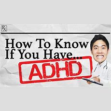 How To Know If You Have Adhd Youtube