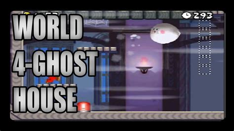 New Super Mario Bros Ds World 4 Ghost House Youtube