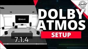 Dolby Atmos Setup  U0026 Surround Sound