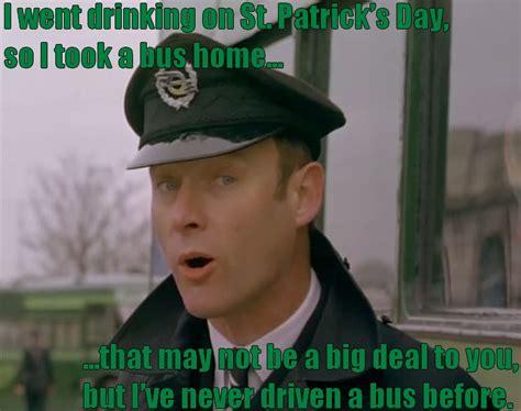 Paddys Day Meme - it s a meme 32 st patrick s day edition patrick malahide an appreciationpatrick malahide