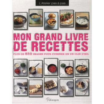 mon grand livre de cuisine mon grand livre de recettes relié collectif achat