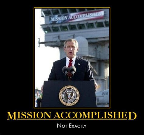 Mission Accomplished Meme - trump tweeted mission accomplished after syria airstrikes the mary sue