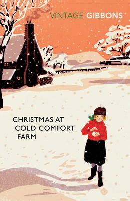 Christmas At Cold Comfort Farm By Stella Gibbons