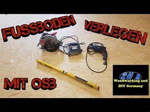 Osb Platten Stärke Für Fußboden : fussboden verlegen mit osb platten youtube ~ Orissabook.com Haus und Dekorationen