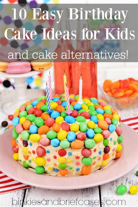 10 Easy Birthday Cake Ideas For Kids (and Cake