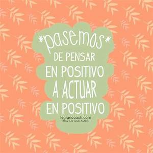 112 Best Images About Pensamiento Positivo On Pinterest