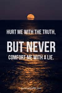 Lie Truth Hurt Me Quotes