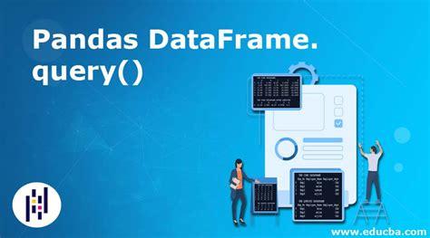pandas dataframe query introduction