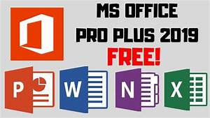 How To Download Microsoft Office Pro Plus 2019 Full Version For Free  Direct Download