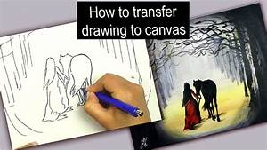 How To Transfer Drawing To Canvas  Easy Technique