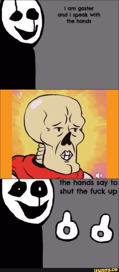 Papyrus Memes - gaster ifunny