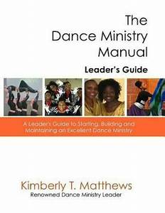 The Dance Ministry Manual