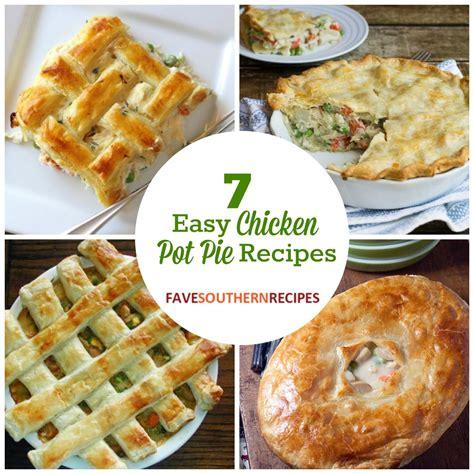 easy pie recipes 7 easy chicken pot pie recipes favesouthernrecipes com