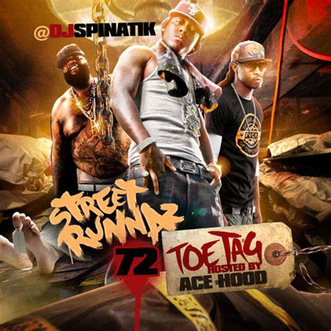 T.rone, juicy j, ace hood. DJ Spinatik - Street Runnaz 72 (Hosted By Ace Hood)   MixtapeTorrent.com