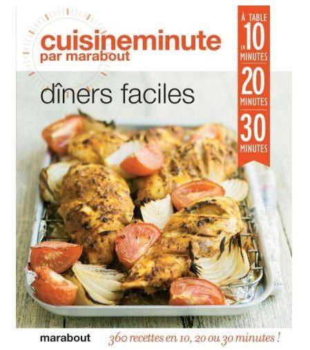 cuisine minute par marabout photo cuisine minute pour dîners faciles marabout