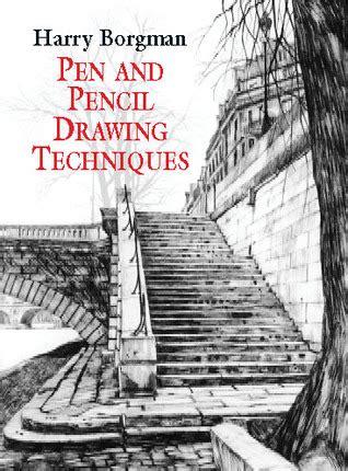 pencil drawing techniques  harry borgman