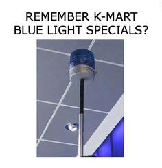 Blue Light Special Kmart by Working The Blue Light Special Jeneane Behme S Writings