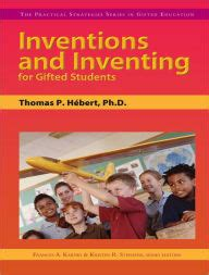 Inventions And Inventing For Gifted Students By Thomas