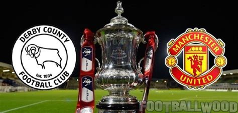 Manchester United Vs Derby County IST Time, Telecast In India