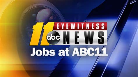 Jobs At Abc11 Wtvd Eyewitness News