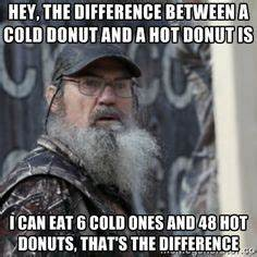 1000+ images ab... Duck Dynasty Donut Quotes