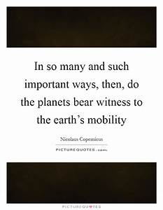 Mobility Quotes... Bearing Witness Quotes