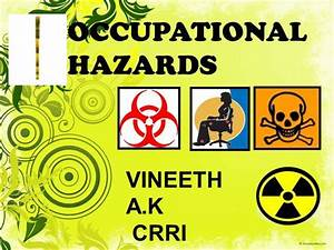 Occupational Hazards In Dentistry