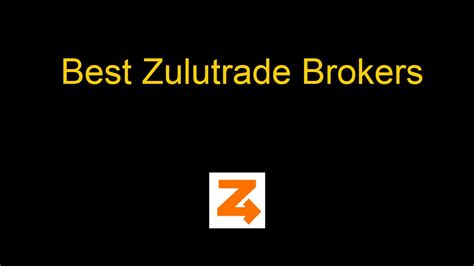 best brokers 2016 the 2 best zulutrade brokers for 2016 binary options and