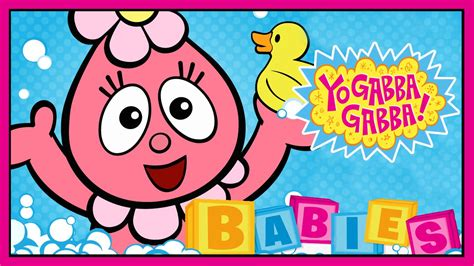gabba gabba babies yo gabba gabba babies app for babies toddlers