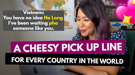 When used the right way, a good pickup line can start a. CHEESY PICKUP LINES FOR EVERY COUNTRY IN THE WORLD | 200 Punny Pickup Lines ft. Country Name ...