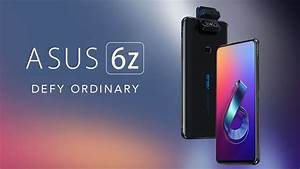 Asus Is Rebranding The Zenfone 6 To Asus 6z Which Will Now