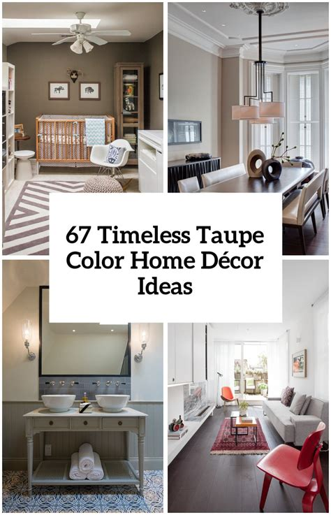 Home Decor Ideas by 30 Timeless Taupe Home D 233 Cor Ideas Digsdigs