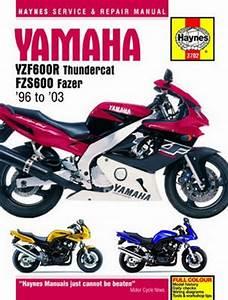 Yamaha Yzf600r And Fzs600 Haynes Repair Manual  1996 - 2003