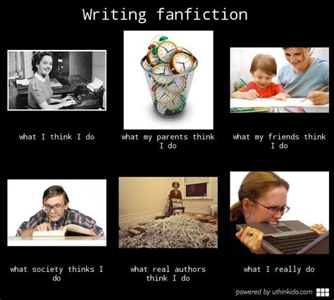 Fanfiction Memes - wmftid writing fanfiction if this isn t true i dunno what is writing pinterest sums it