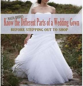 essential parts of a wedding gown every bride needs to With parts of a wedding dress