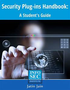 Security Plug-ins Handbook  A Student U0026 39 S Guide