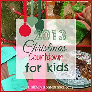 The Unlikely Homeschool 2013 Christmas Countdown for Kids