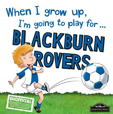 when i grow up i m going to play for blackburn rovers