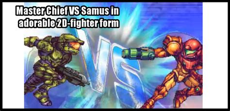 Master Chief Vs Samus In Adorable 2d Fighter Form Lo Ping