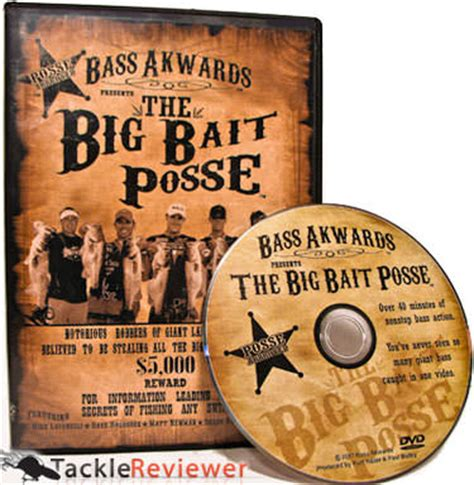 bass akwards big bait posse dvd review tacklereviewer