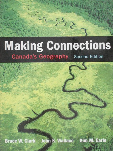Pearson Making Connections Canada's Geography 2nd Edition  Bruce W Clark  Batner Bookstore