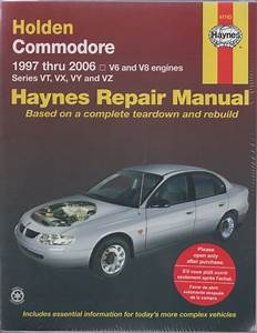 Holden Commodore Vt To Vz Ii 1997-2006 Haynes Service Repair Manual