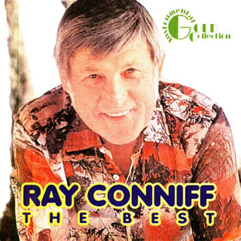 My Music New Ray Conniff  The Best